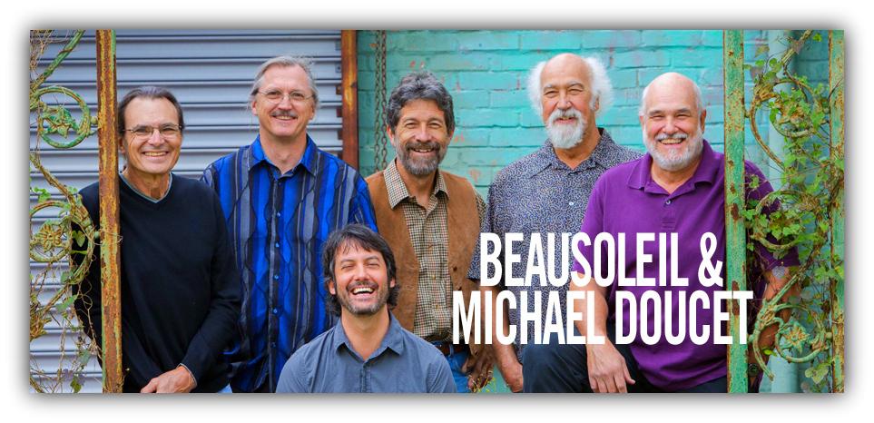 BeauSoleil avec Michael Doucet
